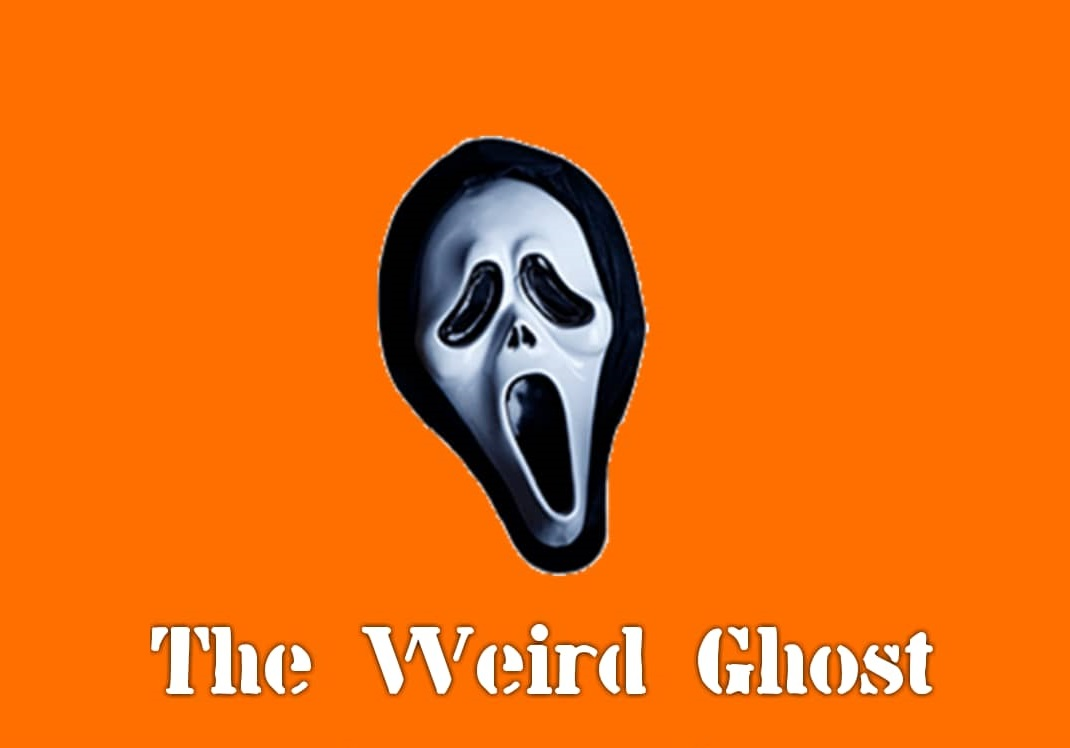 The Weird Ghost Episode 1