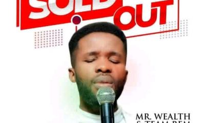 Sold Out By Mr Wealth Mp3 Download