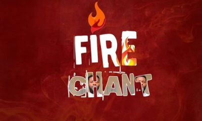 Fire Chant By Mr Wealth Priceless And Team Rem (ANTICIPATE)