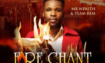 Fire Chant By Mr Wealth Mp3 Download