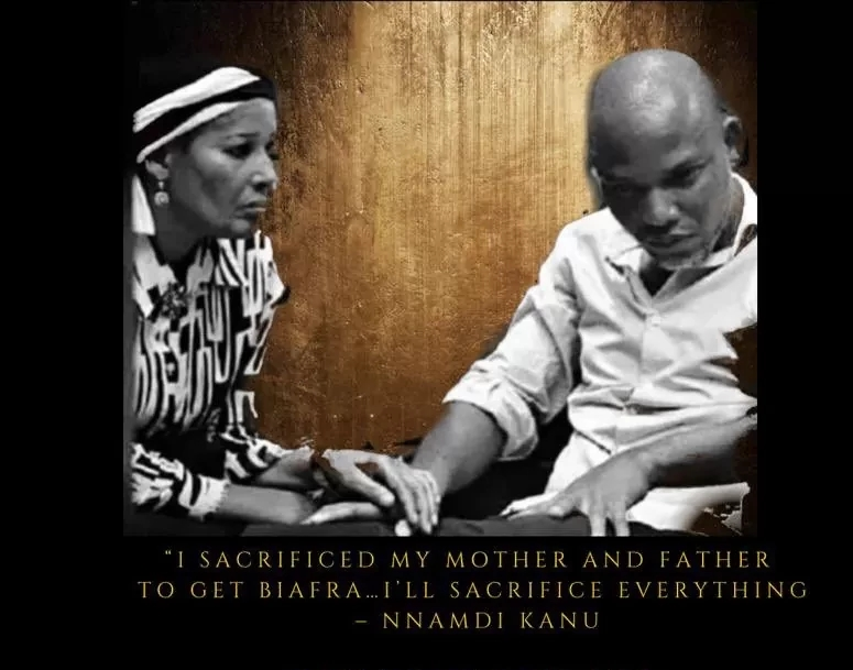 I Sacrificed My Father And Mother To Get Biafra, I'll Sacrifice Everything — Nnamdi Kanu